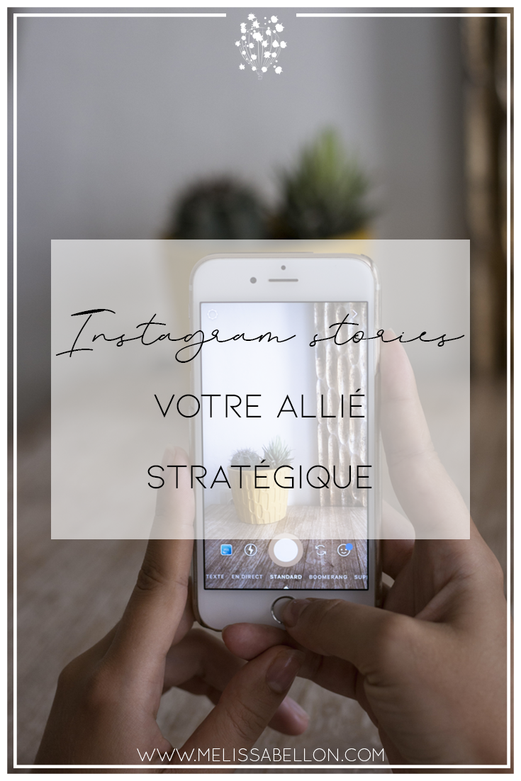 Instagram stories : votre allié stratégique
