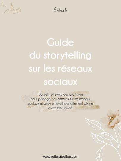 Guide du Storytelling sur les Réseaux Sociaux