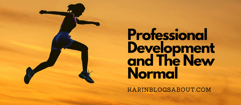 Professional Development and The New Normal