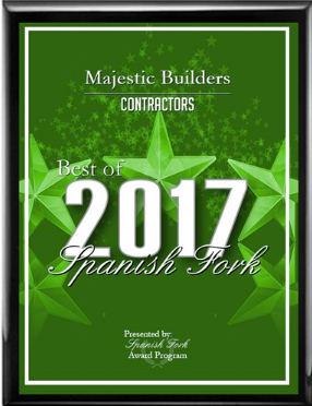 Majestic Builders Receives 2016 Best of Spanish Fork Award