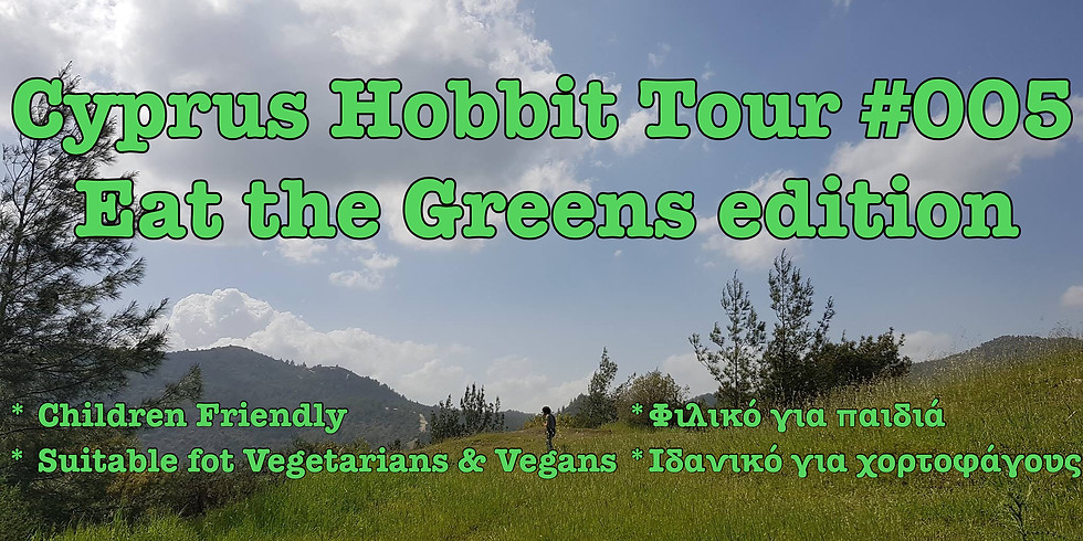 Cyprus Hobbit tour #005 - Eat the Greens edition
