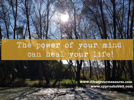 The power of your Mind can Heal your Life!