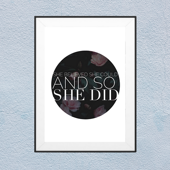 She believed she could and so she did