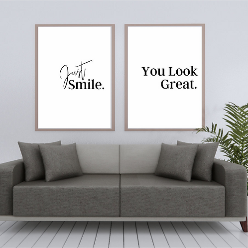 Just Smile you look great