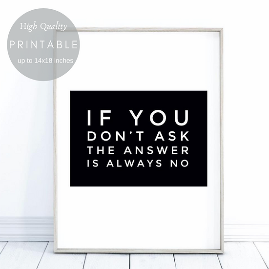 IF YOU DON'T ASK THE ANSWER IS NO-DIGITAL