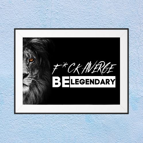 Fuck average be legendary Framed Print