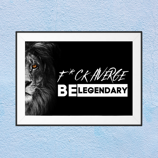 Fuck average be legendary Framed Print