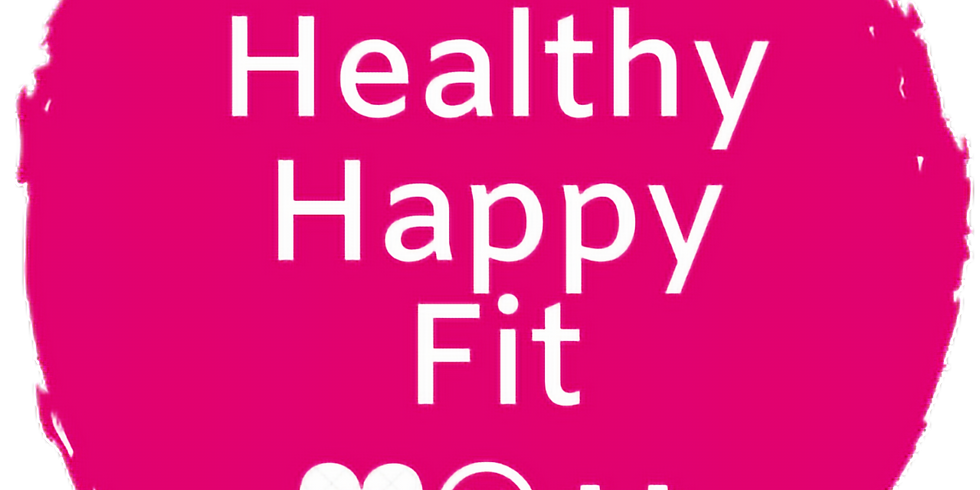 Healthy Happy Fit August 2nd 2021