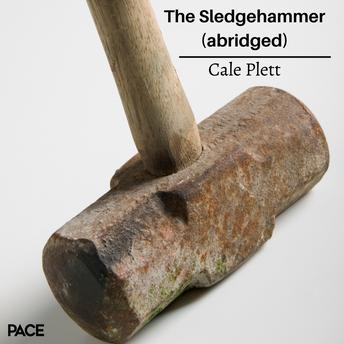 The Sledgehammer (abridged)