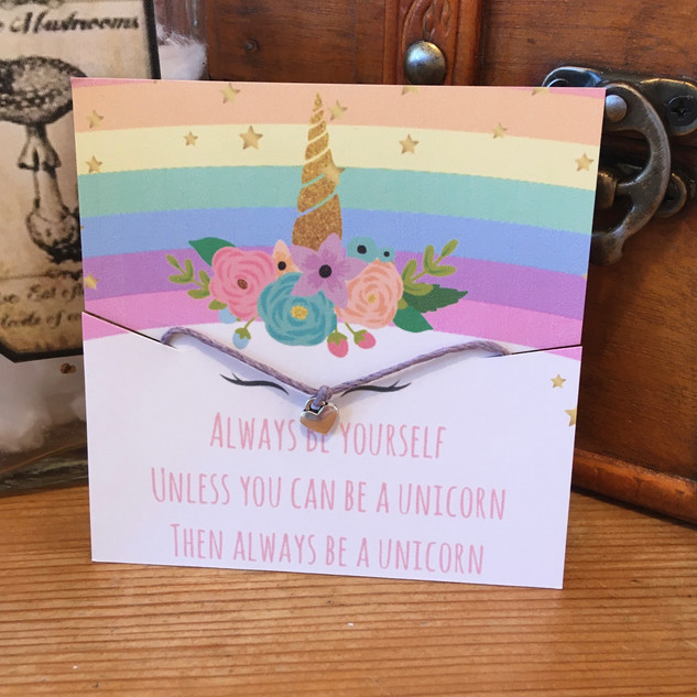 Always be yourself, unless you can be a unicorn...