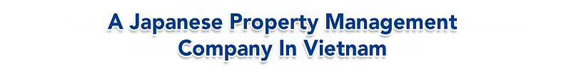 A Japanese Property Management Company in Vietnam