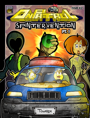On Patrol: Issue #2 - Spintervention Pt. 1 --- A new adventure begins as Keegan and Bruce track down the villainous organization, Syn.