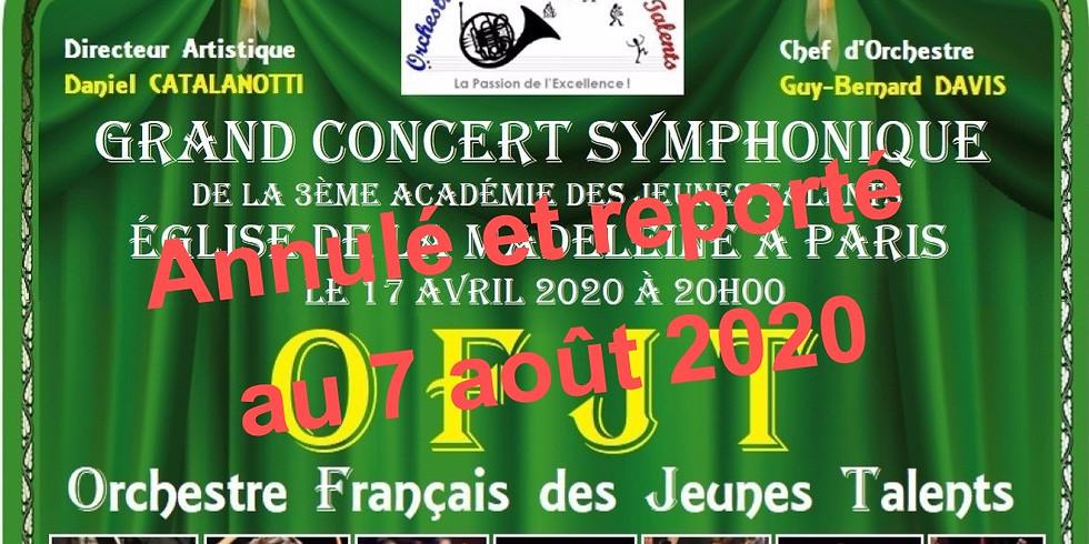 Annulé et reporté au 7 août 2020: Grand concert de l'OFJT le 17 avril 2020 à 20H00 à l'Eglise de la Madeleine à Paris