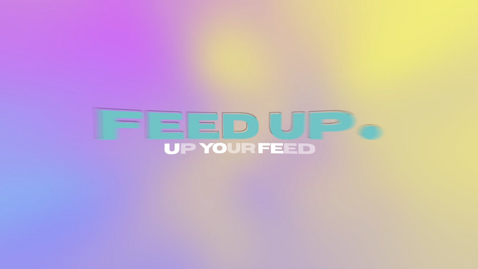 Feed Up. Showreel
