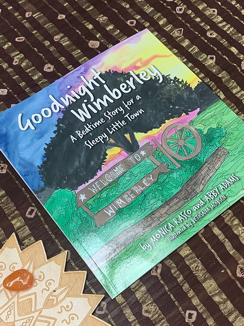 Goodnight Wimberley - A Bedtime Story for a Sleepy Little Town