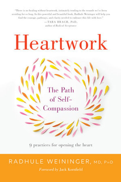 Heartwork - The Path of Self-Compassion