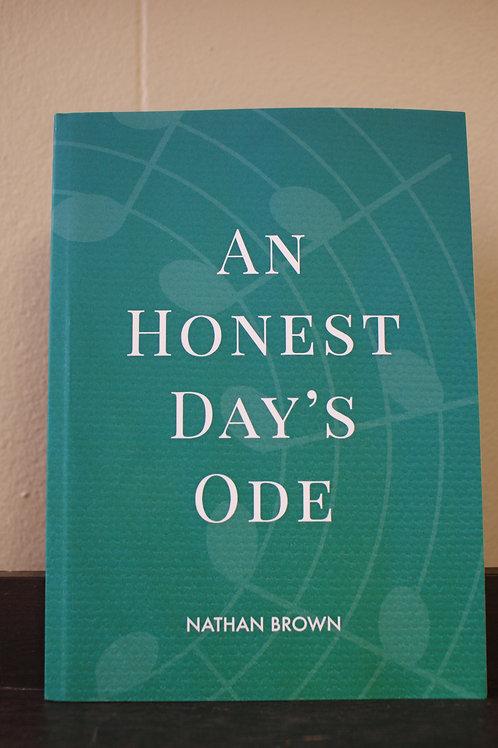 An Honest Day's Ode