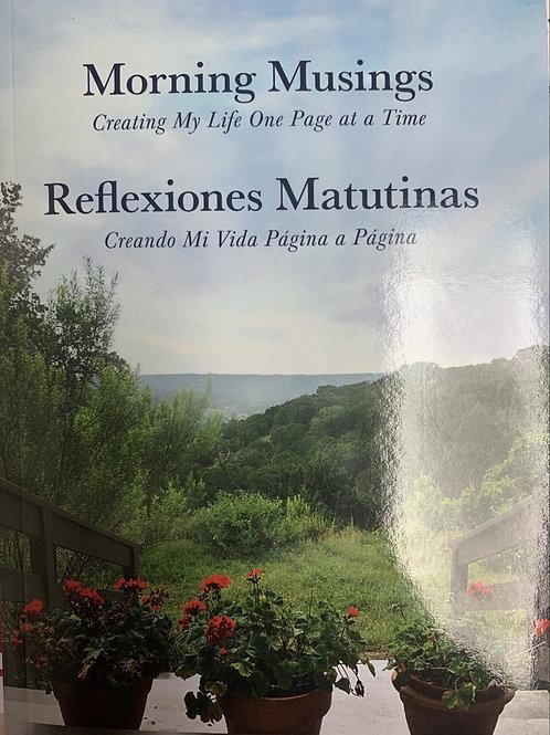 Morning Musings/Reflexiones Matutinas