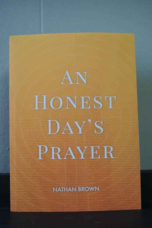 An Honest Day's Prayer