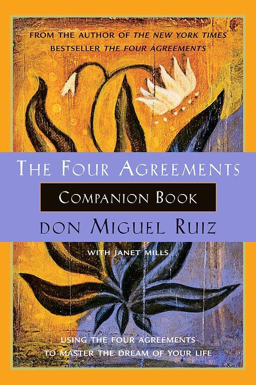 The Four Agreements Companion Book