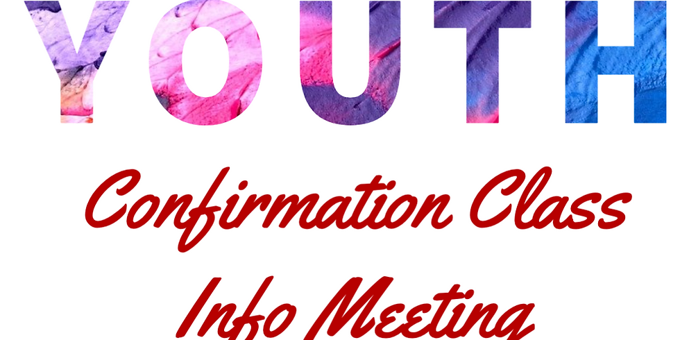 Youth Confirmation Info Meeting