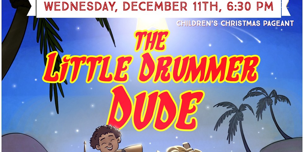 Children's Christmas Pageant The Little Drummer Dude