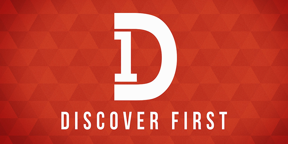 Discover First Orientation: Part 2