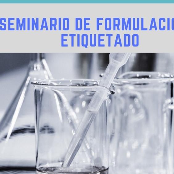 Seminario de Formulación & Etiquetado En Línea  Domingo 26 de Julio
