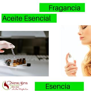 ¿Fragancia, Aceite Esencial o Esencia?