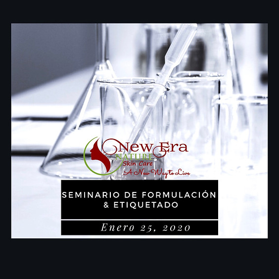 Seminario de Formulación & Etiquetado Enero 25, 2020