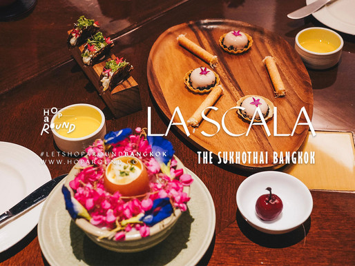 La Scala - Chapter ใหม่แห่งรสชาติอิตาเลียนระดับ Haute Cuisine
