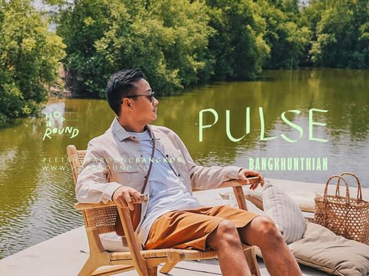 Pulse Bangkhunthian คาเฟ่ บางขุนเทียน