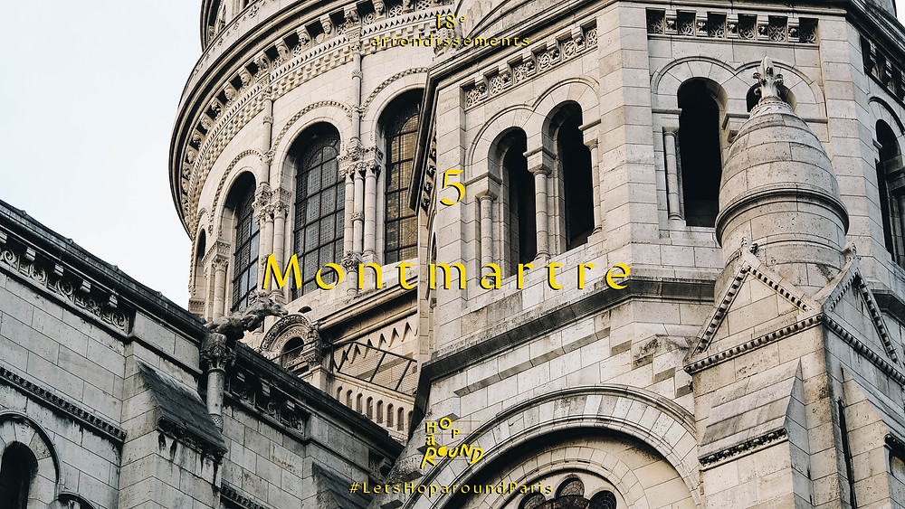 5. Montmartre (มงมาร์ตร์ - เขต 18)
