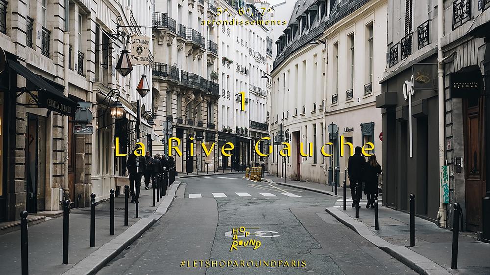 1.La Rive Gauche (ลา รี้ฟ โก๊ช - เขต 5, 6 และ 7)