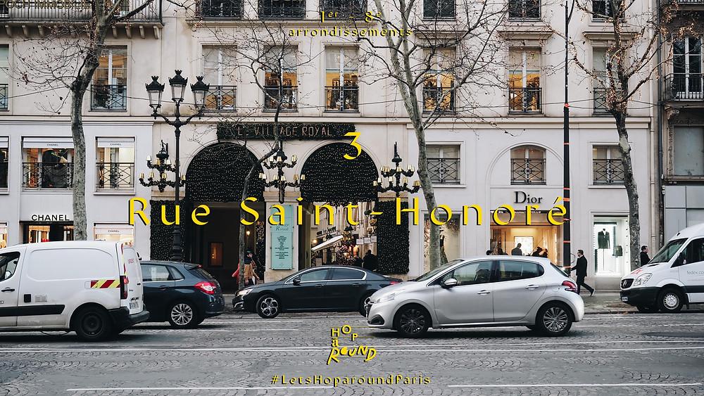 3. Rue Saint-Honoré (รู ซางต์ ตอนอเร่ - เขต 1 และ 8)
