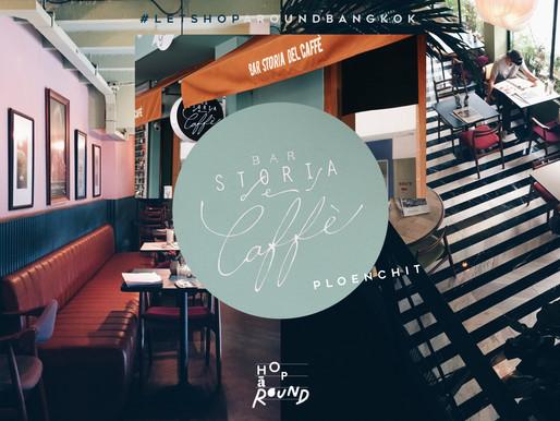 Bar Storia del Caffè คาเฟ่น่านั่งย่านเพลินจิต