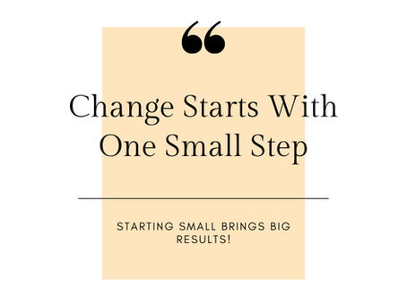 One Small Step is All it Takes!