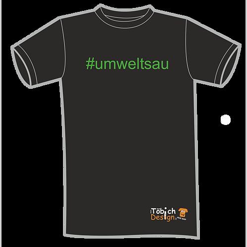 #umweltsau T-Shirt