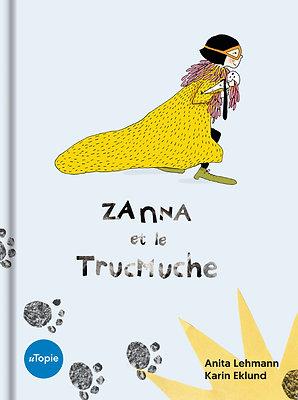 Zanna et le Trucmuche