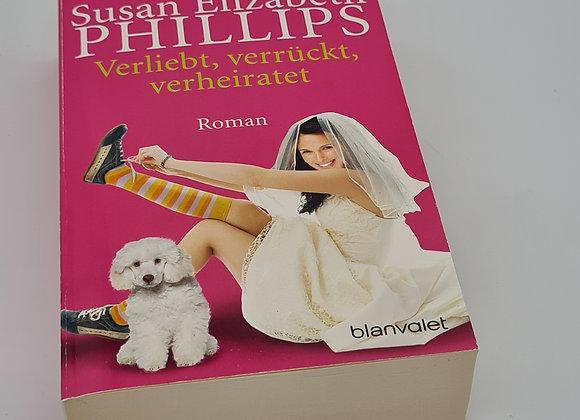 """Buch """"Susan Elizabeth Phillips verliebt, verrückt, verheiratet"""""""