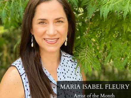 Maria Isabel Fleury - Artist of the Month