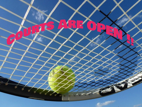 Tennis Courts Are Open !!