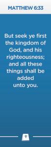 Matthew 6:33 Scripture Bookmark -Pack of 10