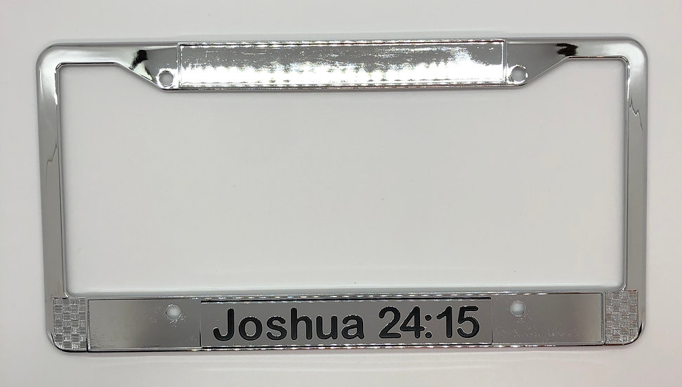 Joshua 24:15 Chrome Scripture License Plate Frame