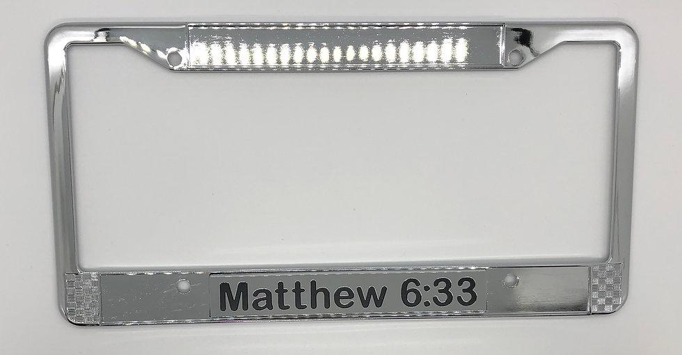 Matthew 6:33Chrome Scripture License PlateFrame
