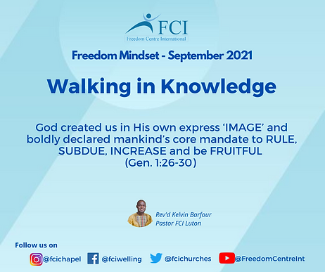 Walking in Knowledge - Pastor Kelvin Barfour - FCI.png