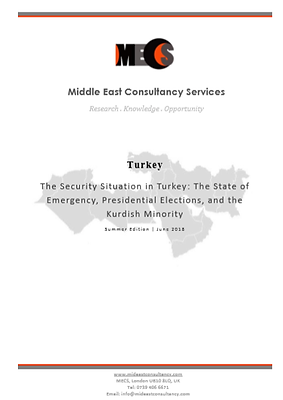 Turkey Security Situation | Summer 2018