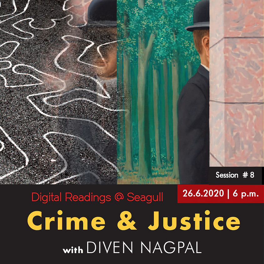 Digital Readings@Seagull #8: Crime and Justice