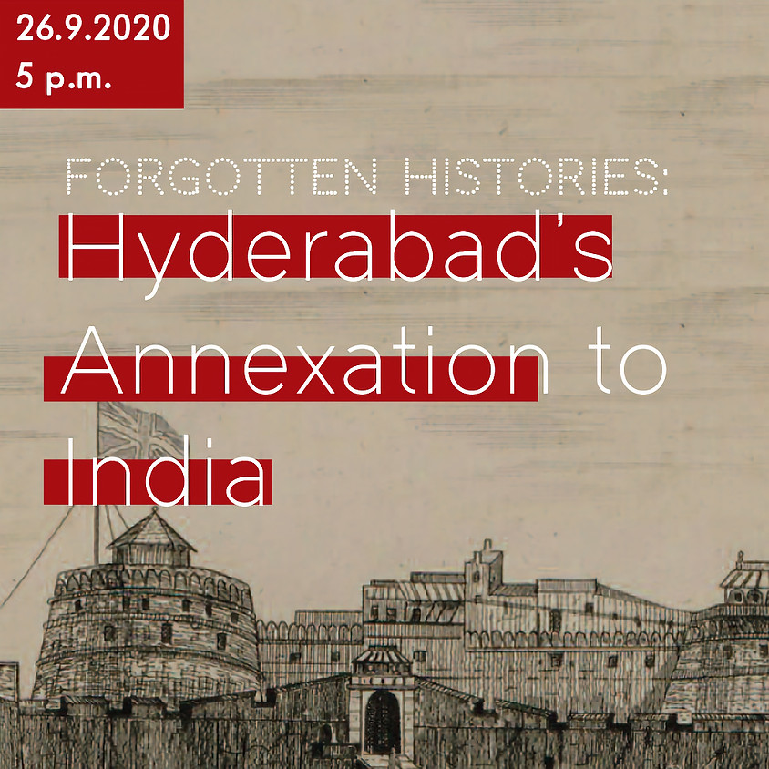 Yunus Yacoob Lasania on Forgotten Histories: Hyderabad's Annexation to India