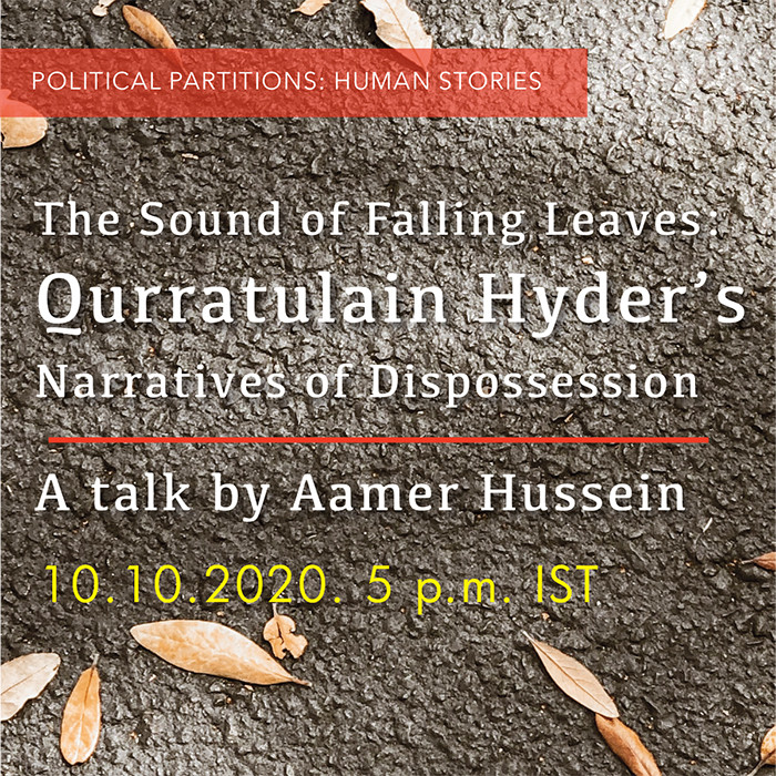The Sound of Falling Leaves: Qurratulain Hyder's Narratives of Dispossession